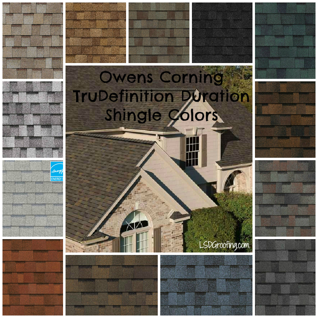 Owens Corning TruDefinition Duration Shingle Colors LSDG Roofing – Owens Corning Roof Shingles Reviews
